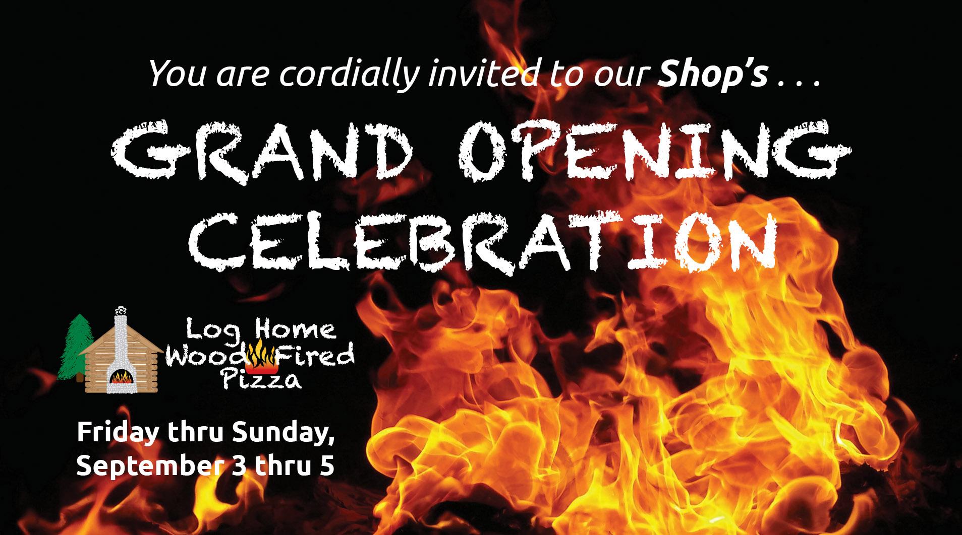 Log Home Wood Fired Pizza Grand Opening Celebration, McGregor, MN