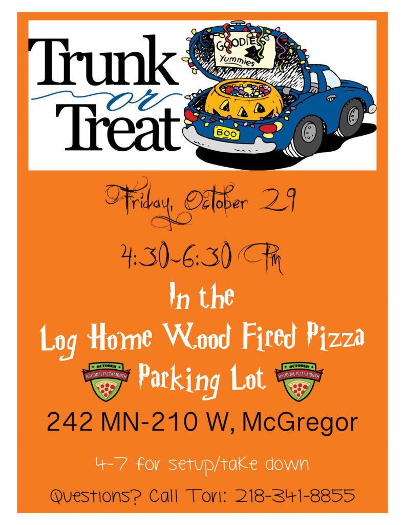 Trunk or Treat, McGregor, MN, Log Home Wood Fired Pizza, October 29, 2021